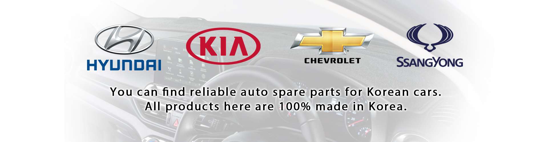 You can find reliable auto spare parts for Korean cars. All products here are 100% made in Korea.
